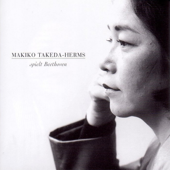 Front cover: Makiko Takeda-Herms spielt Beethoven