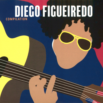 Front cover: Diego Figueiredo - Compilation